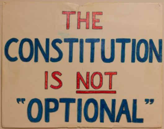 """The Constitution is not optional"" - protest sign, circa 2003- 2004."